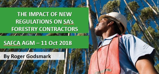 The impact of new regulations on SA's forestry contractors