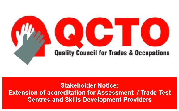 QCTO Notice | Extension of accreditation for Assessment / Trade Test Centres and Skills Development Providers